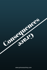Consequences and Grace